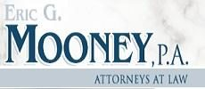 Law Offices of Eric G. Mooney, P.A.